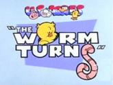 007 wormturns