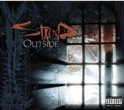 Staind-outside