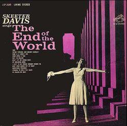 Skeeter davis the end of the world