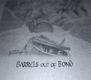 Barrels Out Of Bond