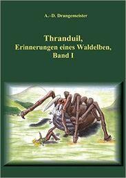 Thranduil, Erinnerungen