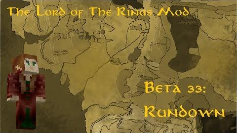 The Lord of the Rings Mod Beta 33 Rundown!