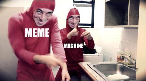 FILTHY FRANK - MEME MACHINE