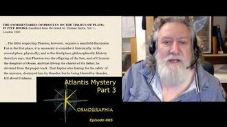 Atlantis Mystery - Evidence Revealed Pt3 Vertical Movements of MAR -Kosmographia005 wRandall Carlson