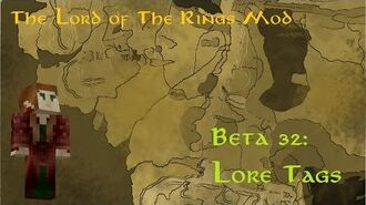 The Lord of the Rings Mod Beta 32- Lore Tags!