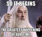 Ir's happening gandalf