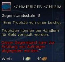 Schmieriger Schleim