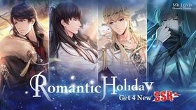✨Romantic Holiday🌛4 New SSR in Mr Love Queen's Choice