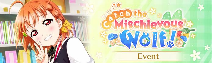 Catch the Mischievous Wolf! (Event - EN)