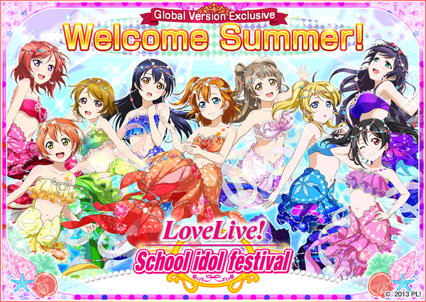 Global Version Exclusive - Welcome Summer!