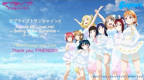 "Aqours 4th LIVE Theme Song ""Thank you, FRIENDS!!"" PV"