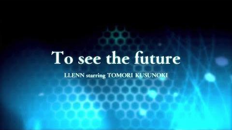 「To see the future(TV size)」(TVアニメ『ソードアート・オンライン オルタナティブ ガンゲイル・オンライン』エンディングテーマ)