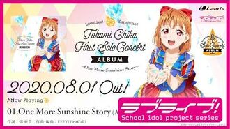 Takami Chika First Solo Concert Album ~One More Sunshine Story~ Preview