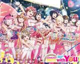 Love Live! Nijigasaki High School Idol Club First Live with You!