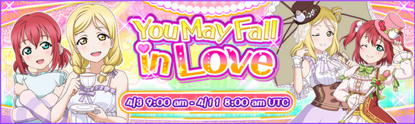 You May Fall in Love Event