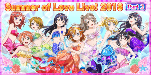 The Summer of Love Live 2018 Part 2 Campaign