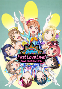 Aqours First Love Live! ~Step! ZERO to ONE~