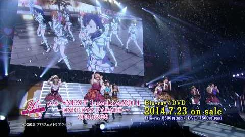 「Snow halation」μ's →NEXT LoveLive!2014 〜ENDLESS PARADE〜