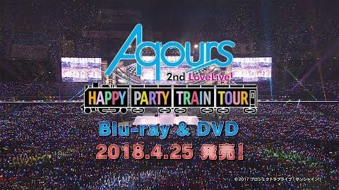 Aqours 2nd LoveLive! HAPPY PARTY TRAIN TOUR PV