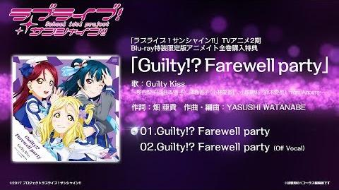 Guilty!? Farewell Party PV