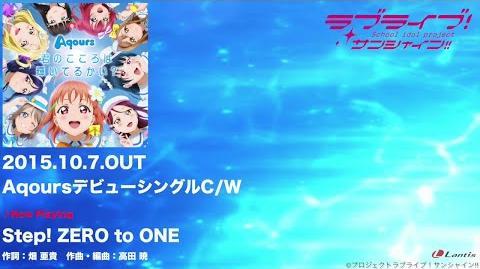 """Aqours - """"Step! ZERO to ONE"""" & """"Aqours☆HEROES"""" PV"""
