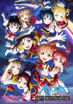 Aqours 2nd Love Live! HAPPY PARTY TRAIN TOUR Poster