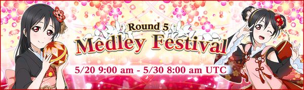 Medley Festival Round 5 (EN)