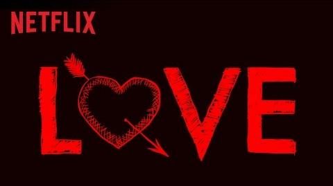 Love Teaser HD Netflix