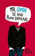 Moi, Simon, 16 ans, Homo Sapiens (Simon French Edition)
