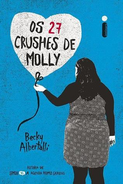 Os 27 crushes de Molly (Molly&Cassie Portuguese Edition)