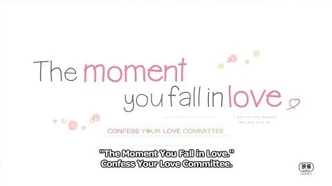 The Moment You Fall in Love Trailer