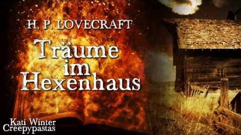 Träume im Hexenhaus - H. P. Lovecraft (Grusel, Horror, Hörbuch) Cthulhu-Mythos DEUTSCH