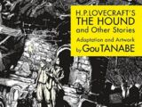 H.P. Lovecraft's The Hound and Other Stories
