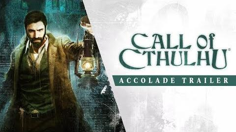 Call of Cthulhu - Accolade Trailer