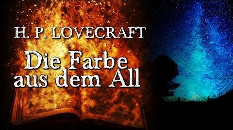 Die Farbe aus dem All - H. P. Lovecraft (Grusel, Horror, Hörbuch) DEUTSCH