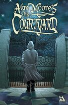 Alan Moore's The Courtyard, TPB