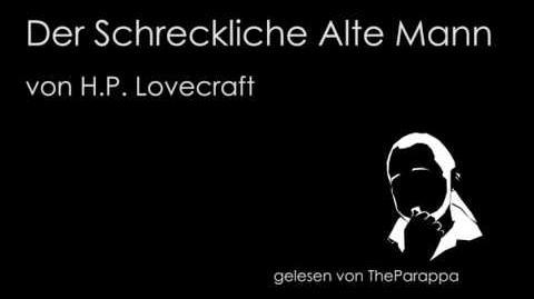 H.P. Lovecraft - Der Schreckliche Alte Mann