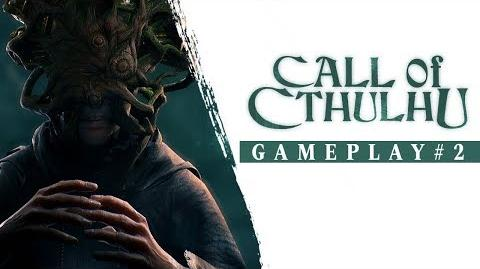 Call of Cthulhu - Gameplay Trailer 2