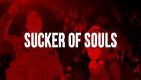 Sucker of Souls