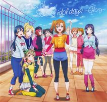 Notes of School idol days -Glory-