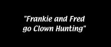 The Clown Hunt