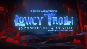Łowcy Trolli Opowieści z Arkadii