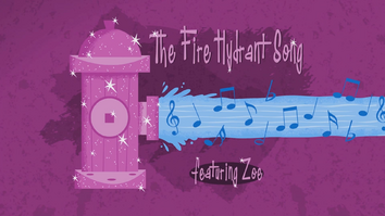 The Fire Hydrant Song