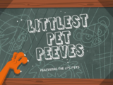 Littlest Pet Peeves