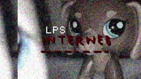 LPS - Interweb (Music Video)