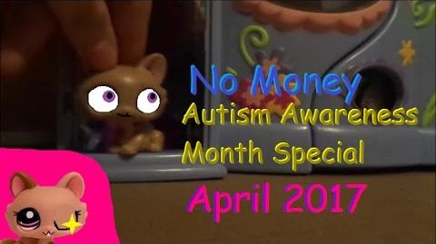 LPS MV No Money Autism Awareness Month Special