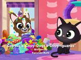 Copycats, Copy-Dogs & Copy-Iguanas