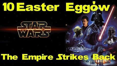 10 Easter Eggów w Gwiezdne Wojny Imperium Kontratakuje feat. Yako