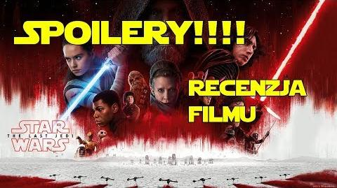 Gwiezdne Wojny Ostatni Jedi (2017) - SPOILEROWA Recenzja Filmu