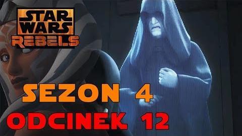 Star Wars Rebelianci Sezon 4 Odcinek 12 - Wolves at the Door - Recenzja PL, teorie, wasze komentarze